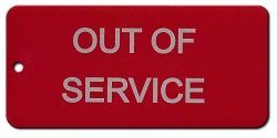 OUT OF SERVICE ETCHED TAGS