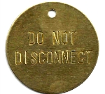 DO NOT DISCONNECT TAGS  BRASS 1 1/2 INCH